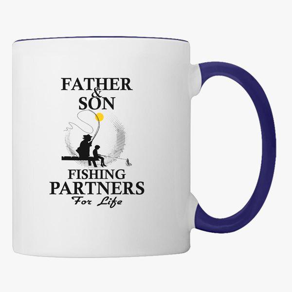 e9086e7a Father And Son Fishing Partners For Life Coffee Mug - Customon