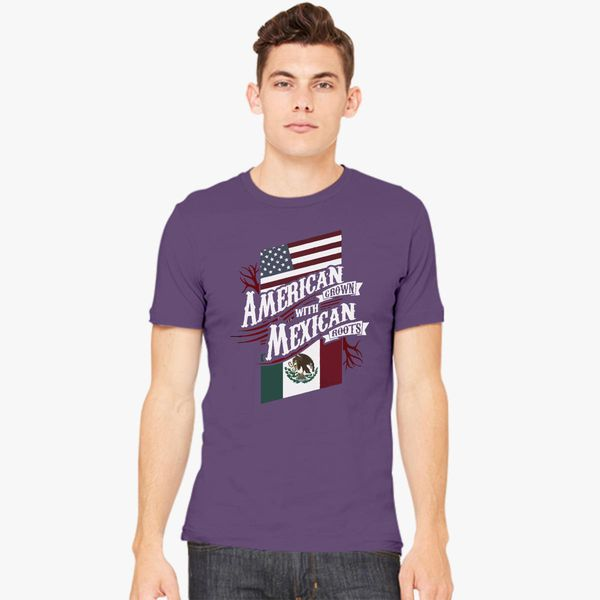 23f7eda6 American Grown with Mexican Roots Men's T-shirt - Customon