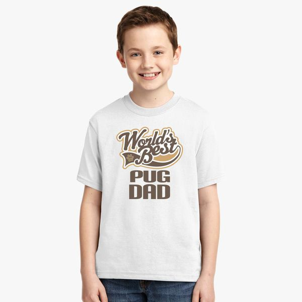 f86dc074 Pug Dad Youth T-shirt - Customon