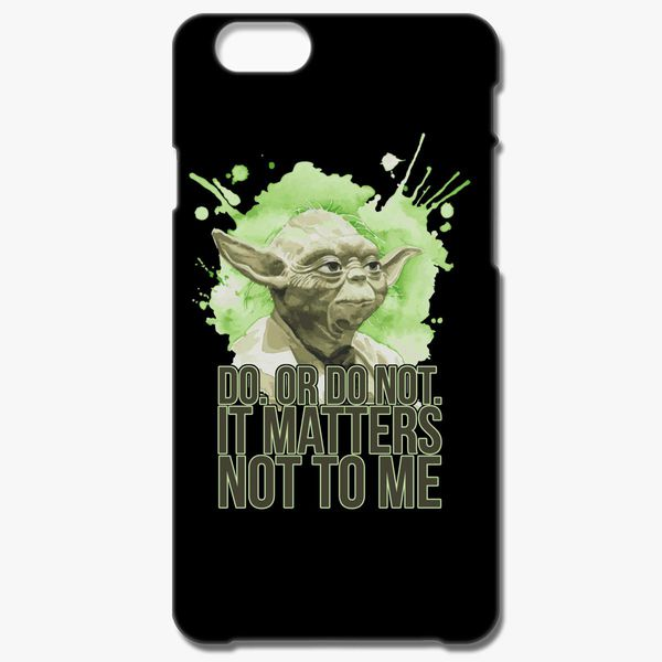 Buy Do. not. matters iPhone 6/6S Plus Case, 259188