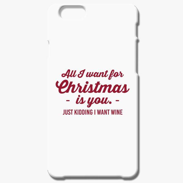 all i want for christmas is you iphone 66s case customoncom