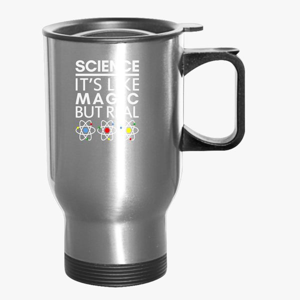 But Mug It's Like Travel Customon Science Magic Real XwZTlkiOPu