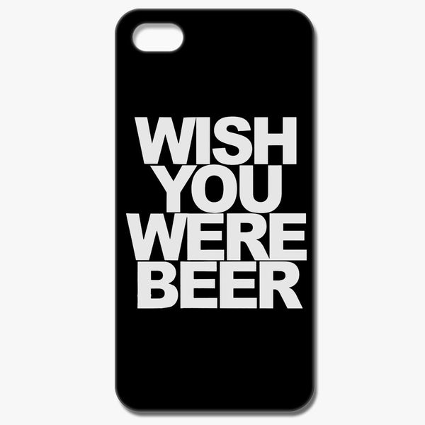 brand new 7d592 ae7fc Wish You Were Beer iPhone 8 Case - Customon