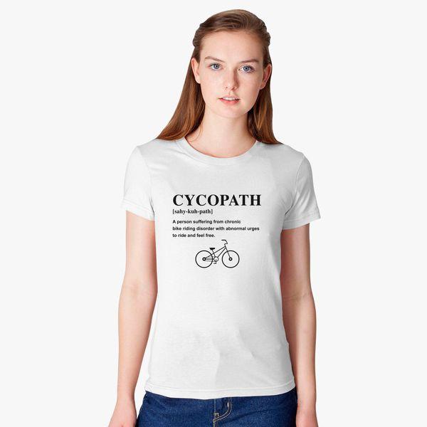 0df77ac5a Cycopath Noun Logo Women's T-shirt - Customon