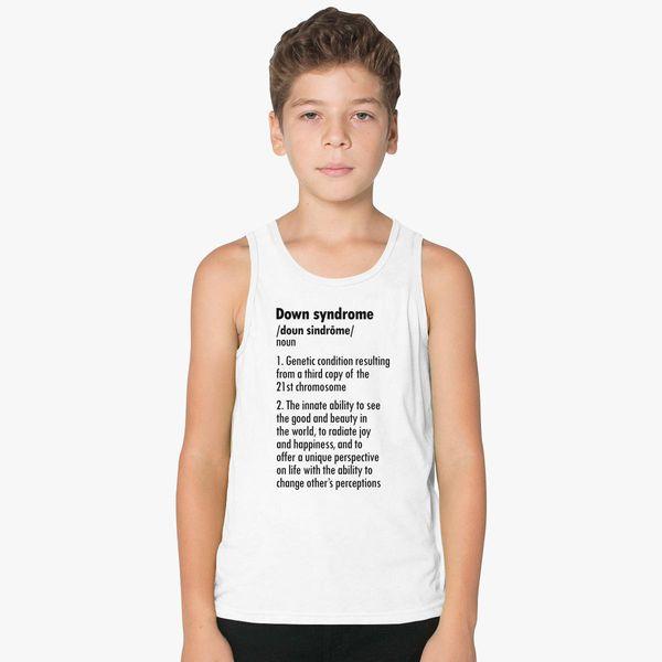 DOWN SYNDROME DEFINITION Kids Tank Top - Customon