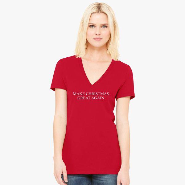 7b4abc545 Make Christmas Great Again Women's V-Neck T-shirt - Customon
