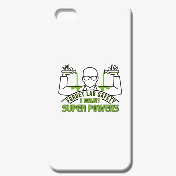 d10a3251b Forget Lab safety i want superpowers iPhone 8 Case - Customon