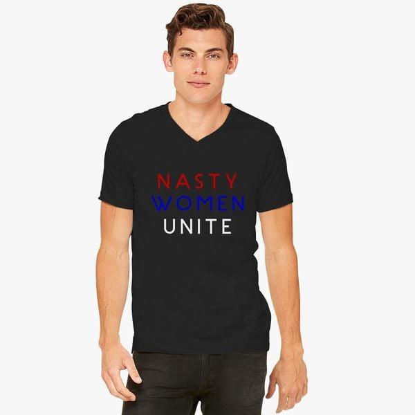 7401a19a Nasty Women Unite V-Neck T-shirt - Customon