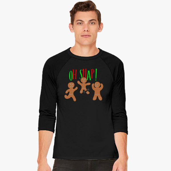 6a997fb39 Oh Snap Funny Christmas Ginger Bread Man Cookie Baseball T-shirt ...