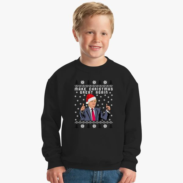 fd5b1326c TRUMP Make Christmas Great Again Kids Sweatshirt - Customon