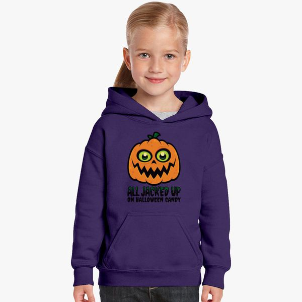7a63ce44a All Jacked Up on Halloween Candy Jack-O'-Lantern Kids Hoodie ...