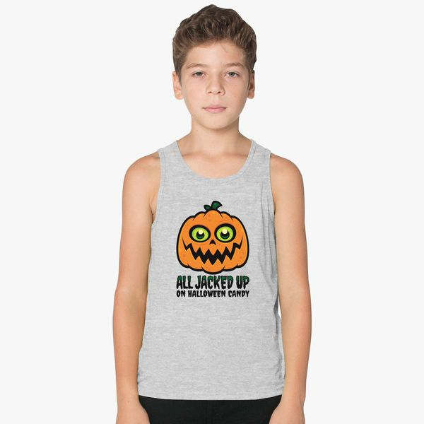 ba357b53f All Jacked Up on Halloween Candy Jack-O'-Lantern Kids Tank Top - Customon