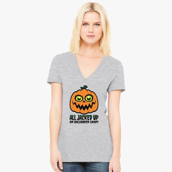a50134b55 All Jacked Up on Halloween Candy Jack-O'-Lantern Women's V-Neck T-shirt -  Customon