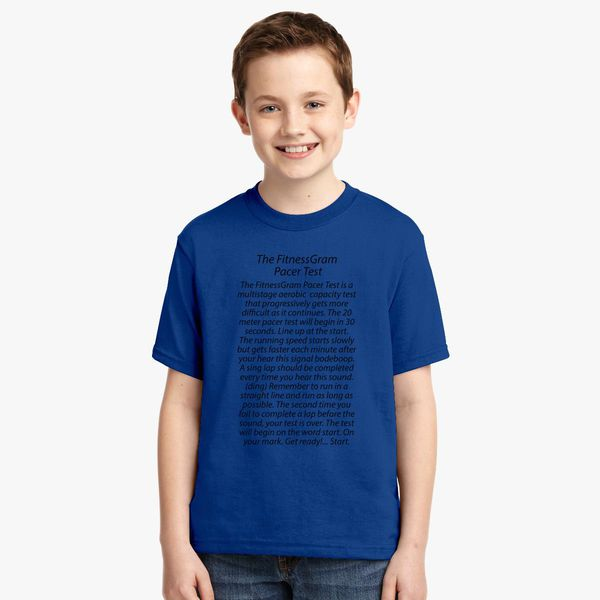 THE FITNESSGRAM PACER TEST - QUOTE Youth T-shirt - Customon