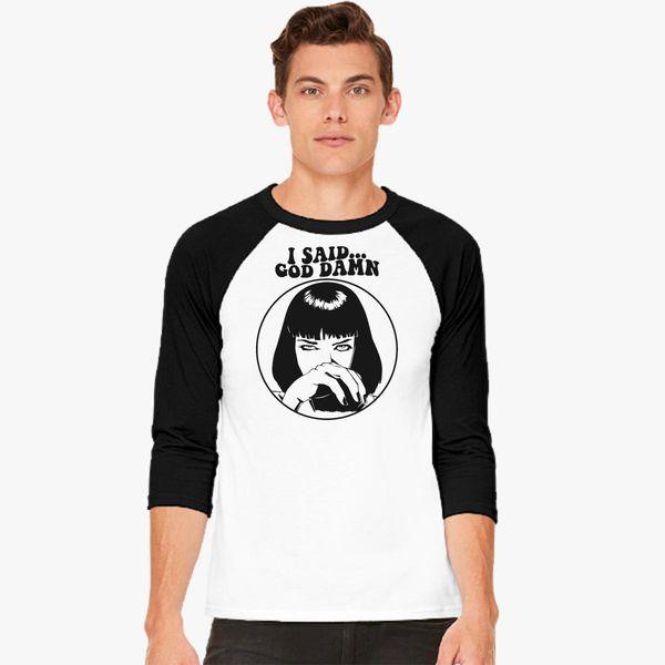 804b9fea3 Pulp Fiction - Mia Wallace - God Damn Baseball T-shirt - Customon