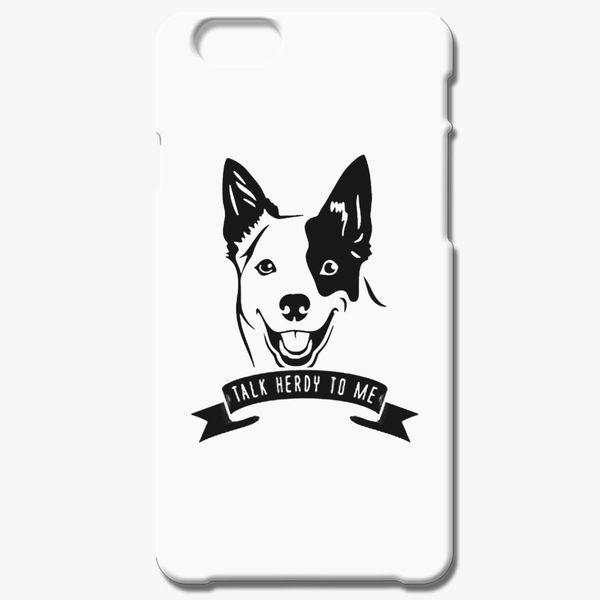 Australian Cattle Dog - Talk Herdy to me black iPhone 6/6S Plus Case -  Customon