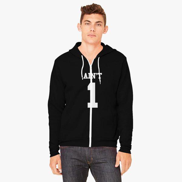 Buy AIN'T 1 Unisex Zip-Up Hoodie, 407684