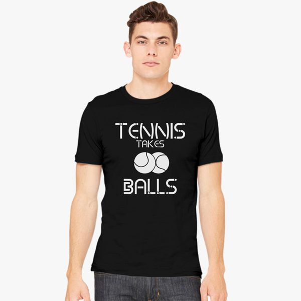 42e3c02a Tennis Takes Balls Men's T-shirt - Customon