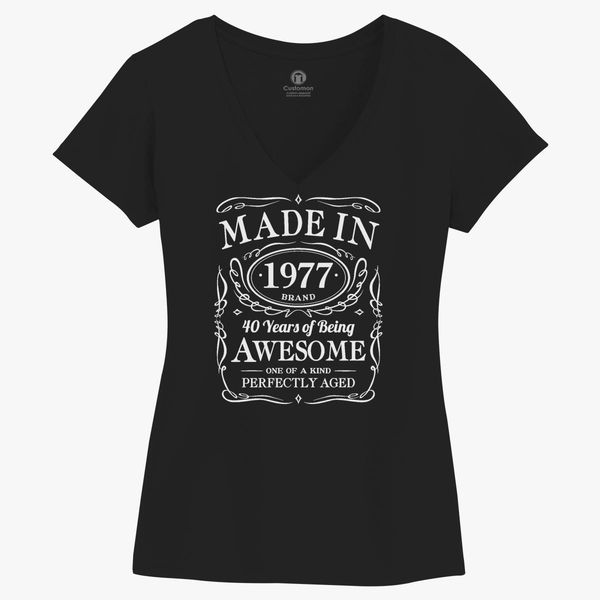 b3ff176a7d700 40th Birthday Gift Made In 1977 Awesome Women's V-Neck T-shirt ...