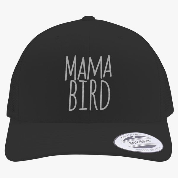 81276eb4f Mama bird Retro Trucker Hat (Embroidered) - Customon