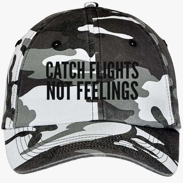 120a5b5e08230 Catch Flights Not Feelings Camouflage Cotton Twill Cap - Embroidery