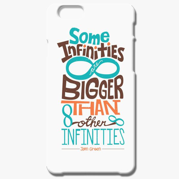 get cheap 5d312 381f2 The Fault in Our Stars Quotes Infinity iPhone 6/6S Case - Customon
