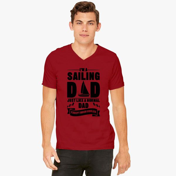 d676f593 Sailing Dad V-Neck T-shirt - Customon