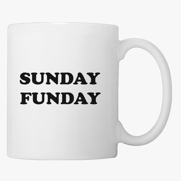 SUNDAY FUNDAY Coffee Mug - Customon