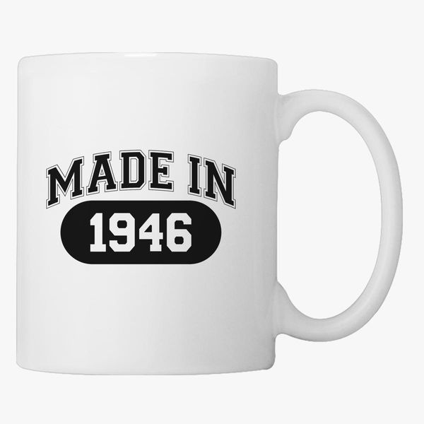 70th Birthday Gift Made 1946 Coffee Mug