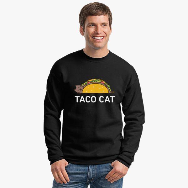 49ea3ce12e Funny Taco Shirt Cinco De Mayo T Shirt Taco Cat T Shirt Mexican Food Joke  Gifts For Cat Lovers Crewneck Sweatshirt