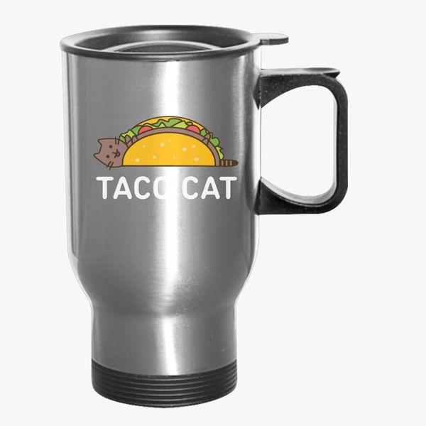 11b4910e3d Funny Taco Shirt Cinco De Mayo T Shirt Taco Cat T Shirt Mexican Food Joke  Gifts For Cat Lovers Travel Mug