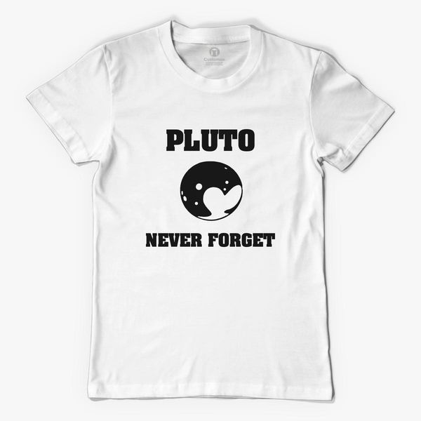 e469acc7f Pluto never forget planet astronomy space Men's T-shirt - Customon
