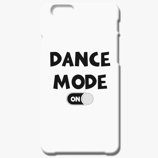 new product 6e6de 46d87 Dance Mode On iPhone 6/6S Plus Case - Customon