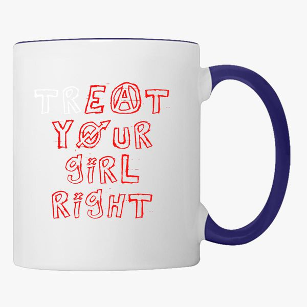 Treat Eat Your Girl Right Coffee Mug - Customon