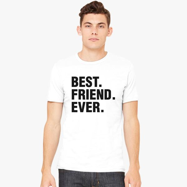 ddc473d0 Best Friend Ever Father's Day Gift Funny Men's T-shirt - Customon