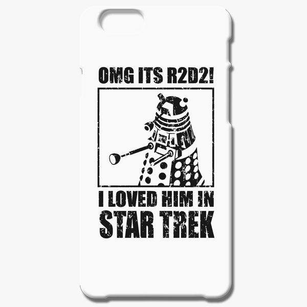 OMG its r2d2 I loved him in Star Trek iPhone 6/6S Case - Customon