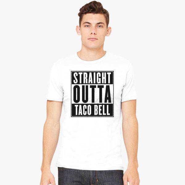 0728983b Straight Outta Taco Bell Men's T-shirt - Customon