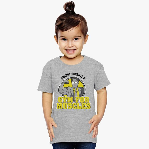 303e57df Dwight Schrute's Gym For Muscles Toddler T-shirt - Customon