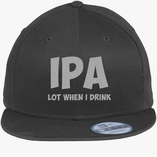 ... Beer tee shirt IPA Lot When I Drink T Shirt New Era Snapback Cap 908c3eb615ab