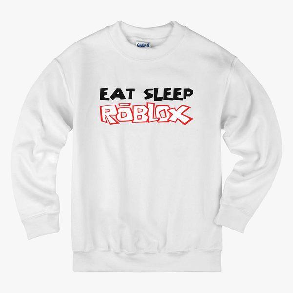 Eat Sleep Roblox Kids Sweatshirt Customoncom