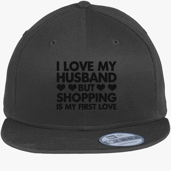 I LOVE MY HUSBAND BUT SHOPPING IS MY FIRST LOVE New Era Snapback Cap ... 366e1c2b8aa