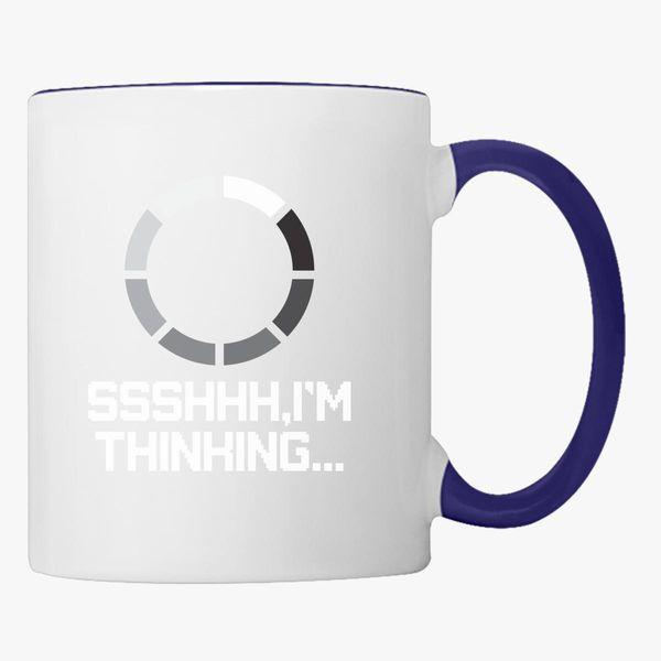 ssshhh im thinking coffee mug customon com