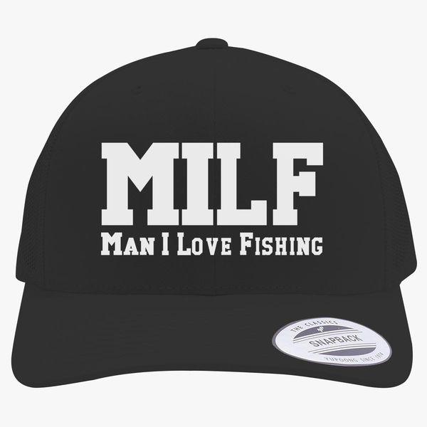 4c13d90406ea4c MILF Man I Love Fishing Retro Trucker Hat | Customon.com