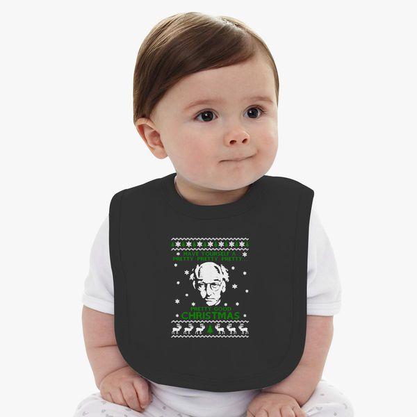 Larry David Pretty Good Christmas Ugly Sweater Baby Bib Customoncom