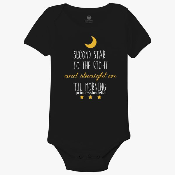 Second Star To The Right And Straight On Til Morning Baby Onesies