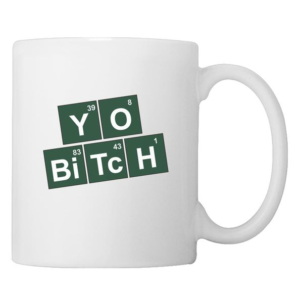 Yo Bitch Coffee Mug White / One Size
